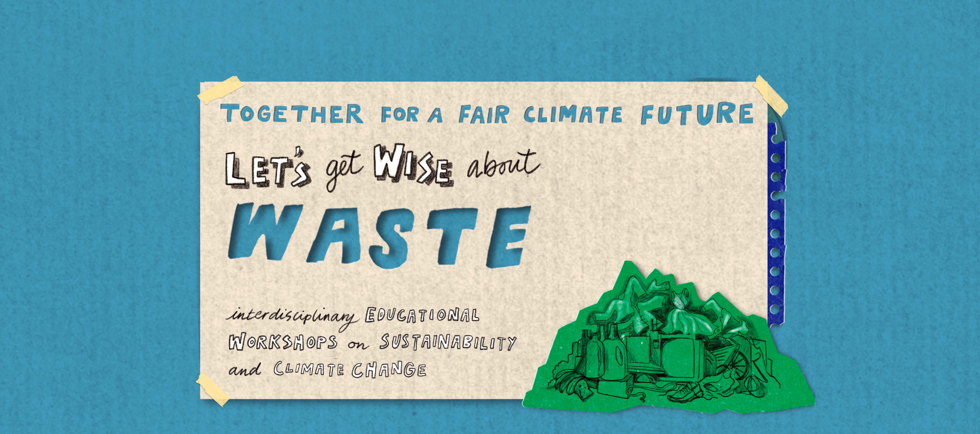Let's get wise about waste