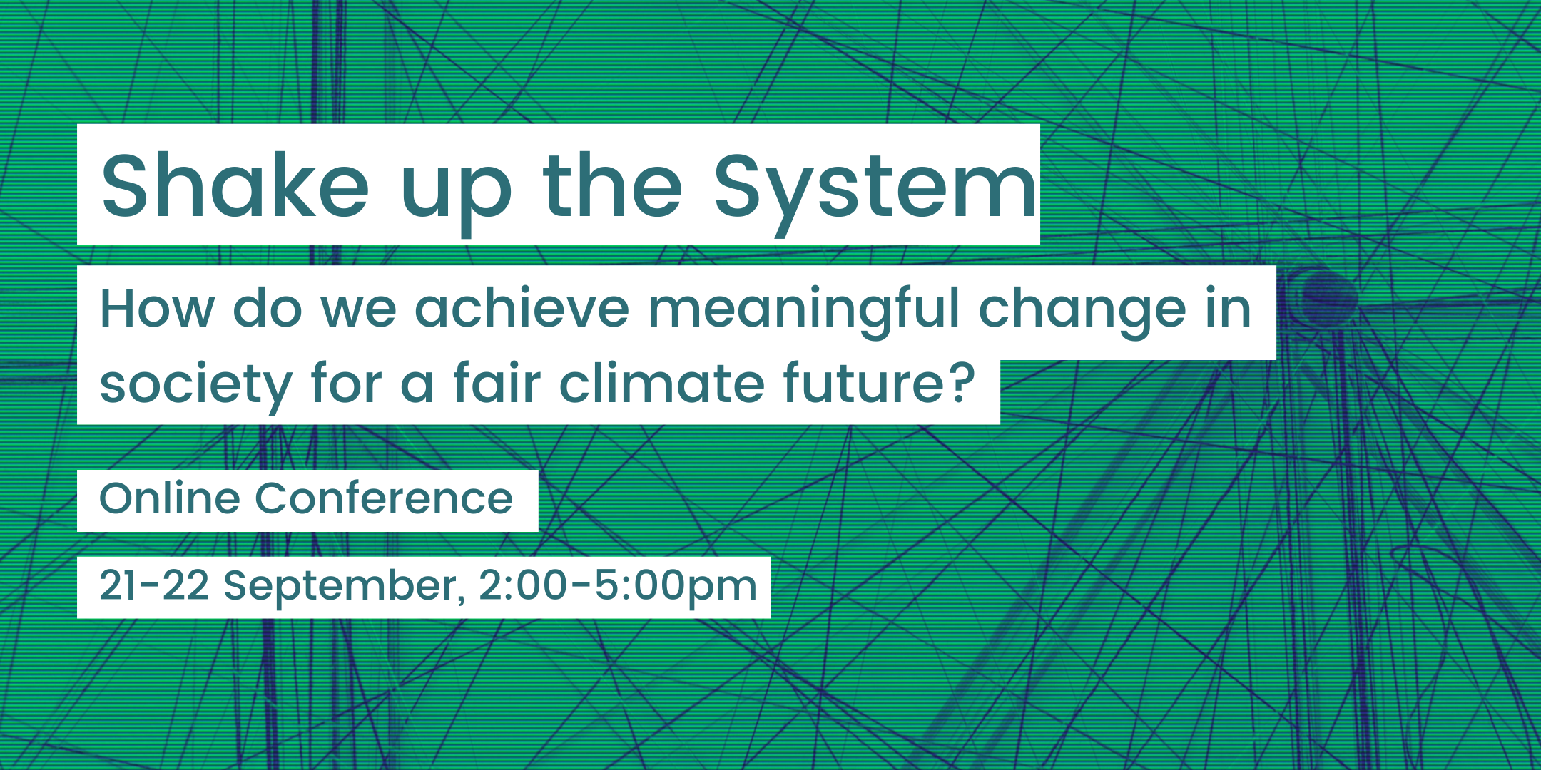 Shake up the System: Online Conference